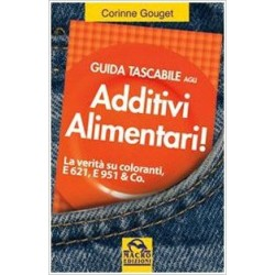 Guida tascabile agli additivi alimentari.